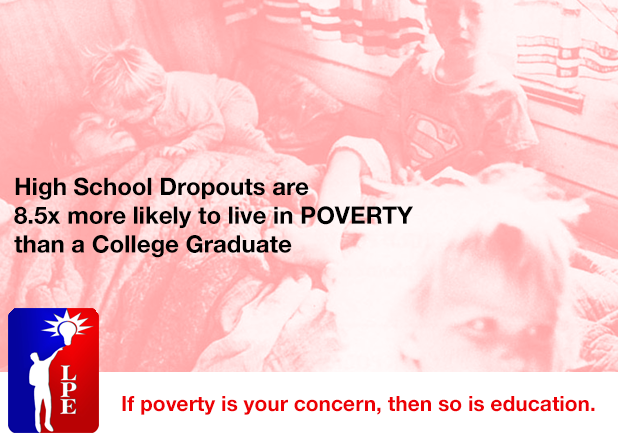 If poverty is your concern, then so is education
